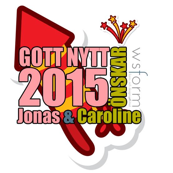 Gott nytt år önskar Jonas och Caroline WS Form
